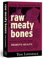 Raw Meaty Bones by Dr Tom Lonsdale